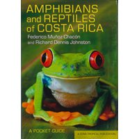 Amphibians and Reptiles of Costa Rica (Chacón mfl.)