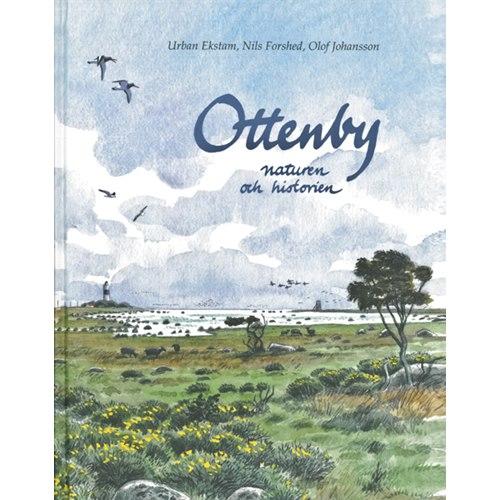 Ottenby - naturen och historien (Ekstam, Forshed & Johansson
