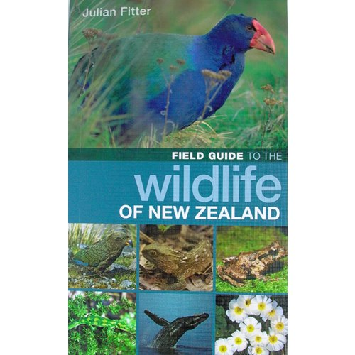 Field Guide to the Wildlife of New Zealand (Fitter)