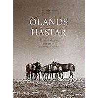 Ölands hästar. Remontuppf. och annan hästavel på Öland (Lars..)