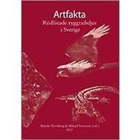 Artfakta. Rödlistade ryggradsdjur i Sverige (Tjernberg, Sven