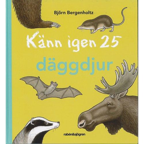 Känn igen 25 däggdjur (Bergenholtz)
