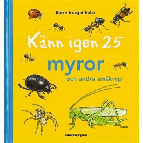 Känn igen 25 myror och andra småkryp (Bergenholtz)