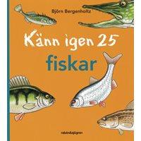 Känn igen 25 fiskar (Bergenholtz)