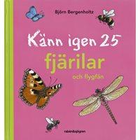 Känn igen 25 fjärilar och flygfän (Bergenholtz)