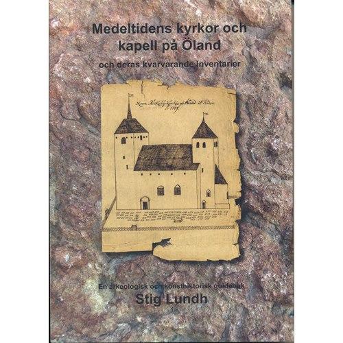 Medeltidens kyrkor och kapell på Öland
