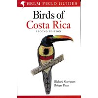 Birds of Costa Rica 2:nd edition (Garrigues, Dean)