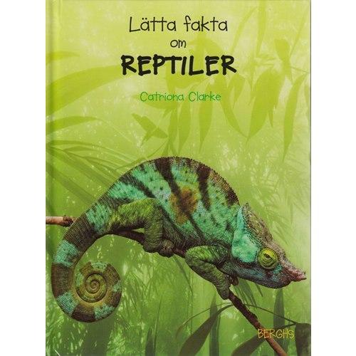 Lätta fakta om reptiler