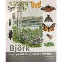 Björk - svart på vitt om myllrande mångfald (Ehnström)