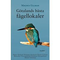 Götalands bästa fågellokaler (Ullman)