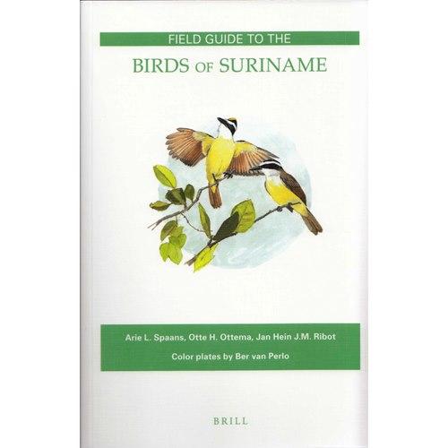 Birds of Suriname (Spaans, Ottema..)
