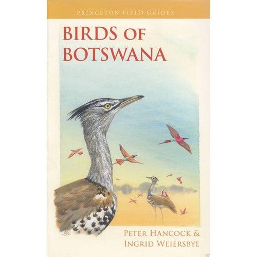 Birds of Botswana (Hancock & Weiersbye)