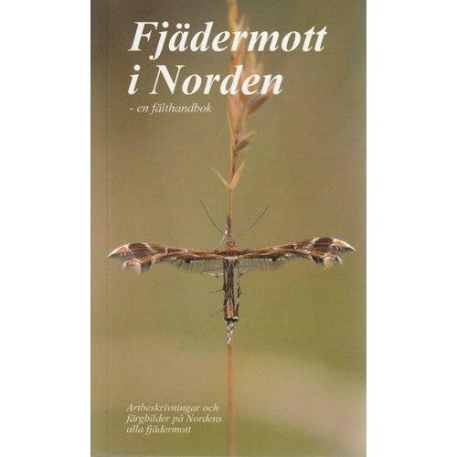 Fjädermott i Norden - en fälthandbok (Elmqvist & johansson)