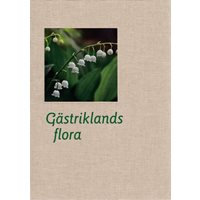 Gästrikslands flora (Ståhl red.)