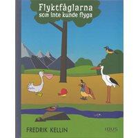 Flyktfåglarna som inte kunde flyga (Kellin)