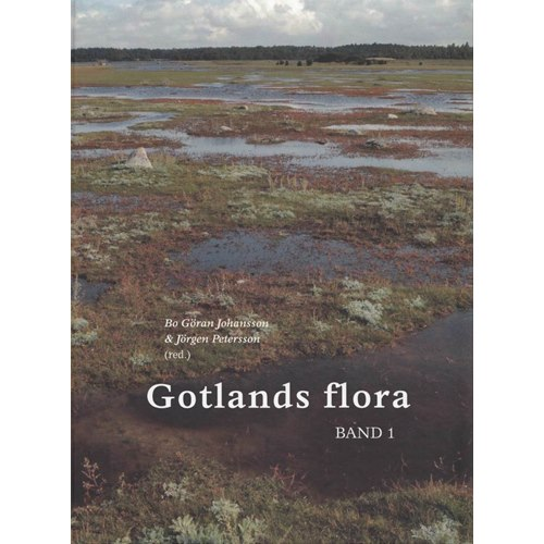 Gotlands flora band 1 & 2 (Johansson m.fl.)