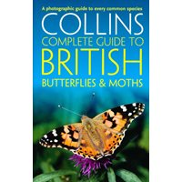 Collins Complete Guide to British Butterflies & Moths (Sterr