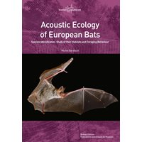 Acoustic Ecology of European Bats (Barataud)