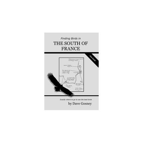 Finding Birds in the south of France - the Book (Gosney)