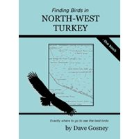 Finding Birds in north-west Turkey - the Book (Gosney)