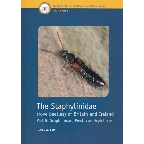 The Staphylinidae of Britain & Ireland (Lott) 5