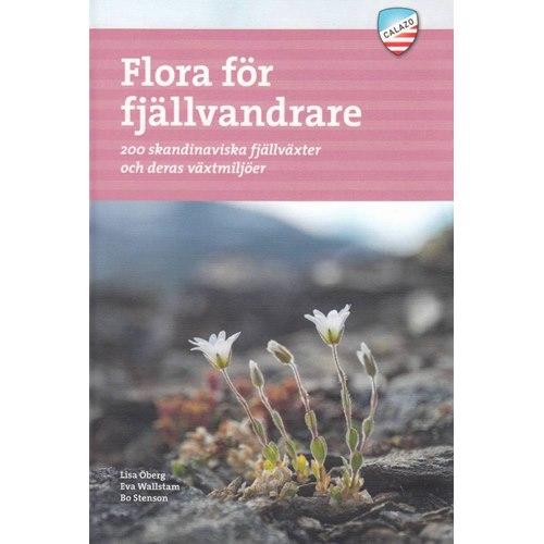 Flora för fjällvandrare (Öberg, Wallstam & Stenson)