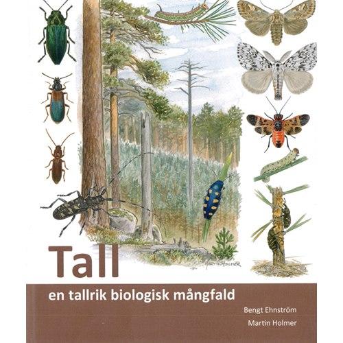 Tall - En tallrik biologisk mångfald (Ehnström)