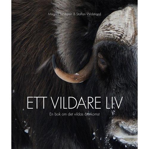 Ett vildare liv (Lundgren & Widstrand)