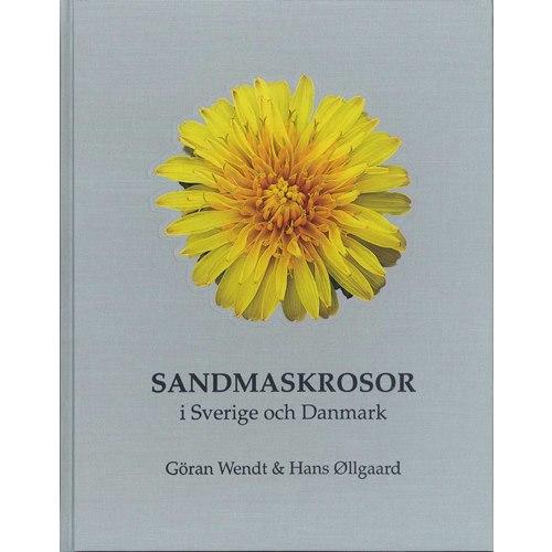 Sandmaskrosor i Sverige & Danmark (Wendt & Öllgaard)