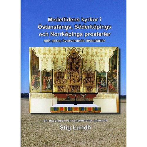 Medeltidens kyrkor i Östanstångs och Söderköping (Lundh)