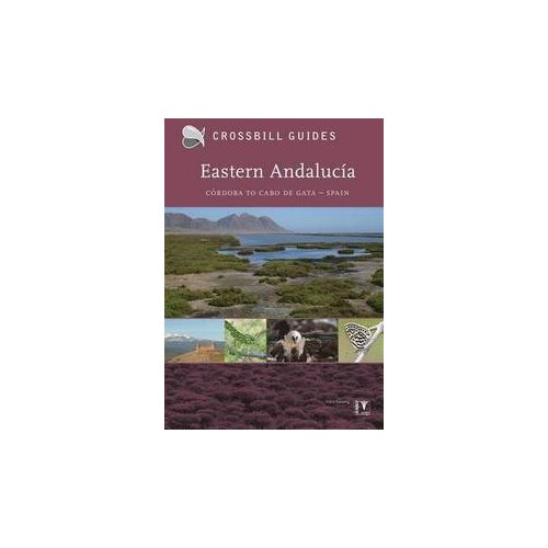 Nature Guide to Eastern Andalucia (Crossbill Guide)