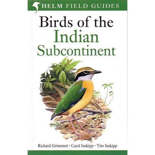 Birds of the Indian Subcontinent (Grimmett & Inskipp)