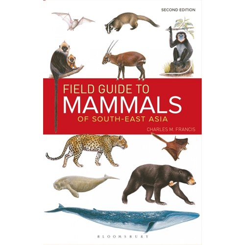 Field Guide to the Mammals of South East Asia (Francis)