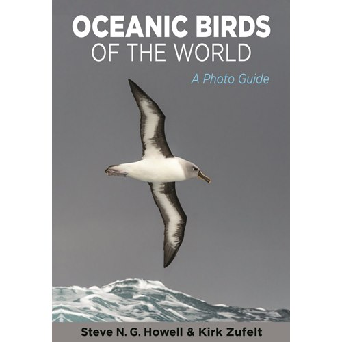 Oceanic Birds of the World (Howel & Zufelt)