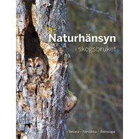 Naturhänsyn i skogsbruket (Skogsstyrelsen)