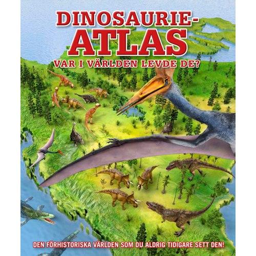 Dinosaurieatlas - Var i världen levde de?