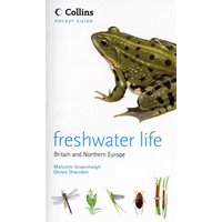 Freshwater Life of Britain and Northern Europe