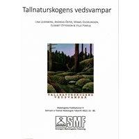 Tallnaturskogens vedsvampar