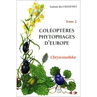 Coleopteres Phytophages d'Europe. Vol. 2 (Chatenet)