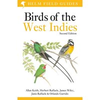 Birds of the West Indies 2:nd edition (Raffaele, Wiley...)