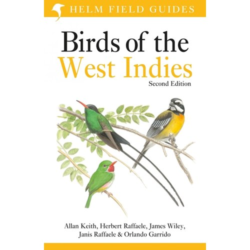Birds of the West Indies 2:nd edition (Raffaele, Wiley...)