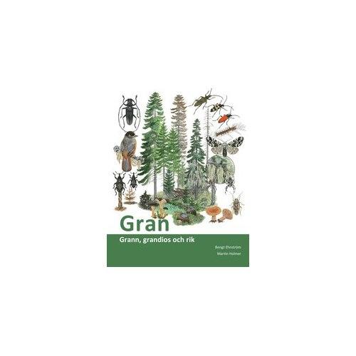 Gran - grann, grandios och rik (Ehnström)