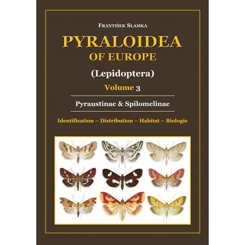 Pyraloidea of Europe, Vol. 3 (Slamka)