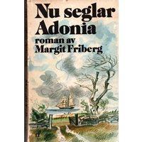 Nu seglar Adonia (Friberg)