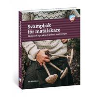 Svampbok för matälskare (Nikishkova)