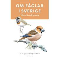 Om fåglar i Sverige : deras liv och leverne -