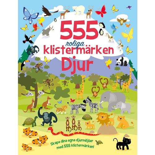555 roliga klistermärken : djur