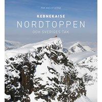 Kebnekaise: Nordtoppen och Sveriges tak