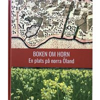 Boken om Horn - en plats på norra Öland